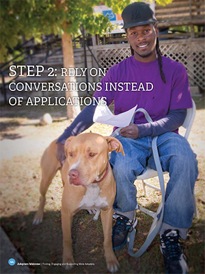 Adopters Welcome: Rely on conversations instead of applications